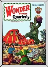 WONDER STORIES QUARTERLY - Summer 1930