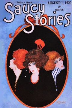 SAUCY STORIES - August 1, 1922