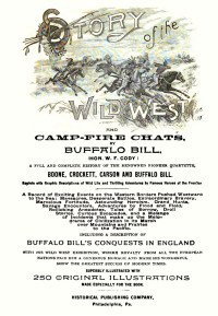 STORY OF THE WILD WEST AND CAMP-FIRE CHATS - 1888