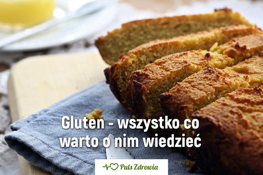 Gluten - wszystko co warto o nim wiedzieć
