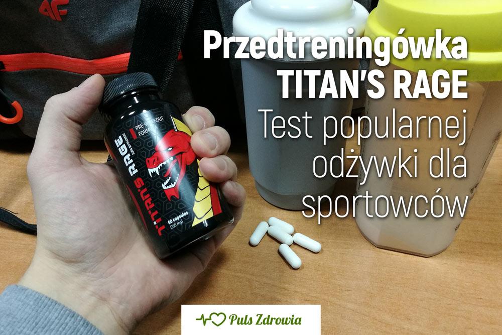 Przed treningówka Titan's Rage - test i opinie