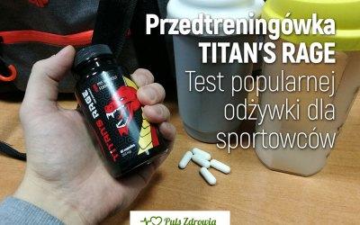 Przed treningówka Titan's Rage – test i opinie