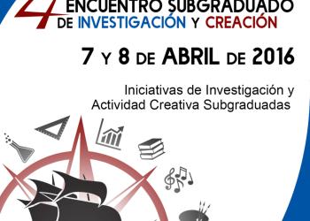 A celebrarse el cuarto Encuentro Subgraudado de Investigación y Creación