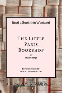 The Little Paris Book Shop by Nina George Vive Le Livre Book Club at PumpjackPidlewick