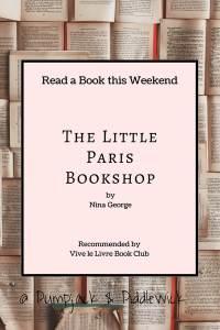 The Little Paris Book Shop by Nina George Vive Le Livre Book Club at PumpjackPidlewick