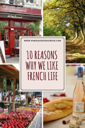 10 reasons why we think French Life is better at PumpjackPiddlewick