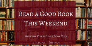 Read a Good Book This Weekend at Pumpjack & Piddlewick