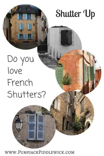 Shutter up - Understanding about French Shutters with Pumpjack Piddlewick