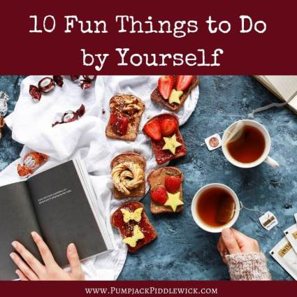 10 Things to do by yourself when self isolating from the Corona virus