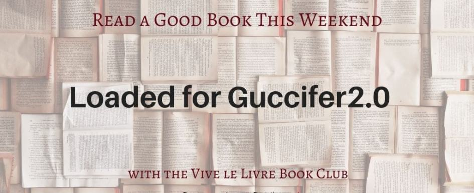 A review of Loaded for Guccifer2.0 written by Pumpjack of Pumpjack & Piddlewick
