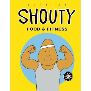 Life of Shouty Food and Fitness