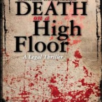 PUYB Spotlight & Giveaway: Death On A High Floor by Charles Rosenburg