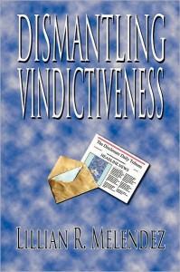 DISMANTLING VINDICTIVENESS