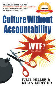Culture without Accountability