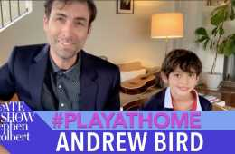 "Andrew Bird ""Manifest"" – Late Show #PlayAtHome"