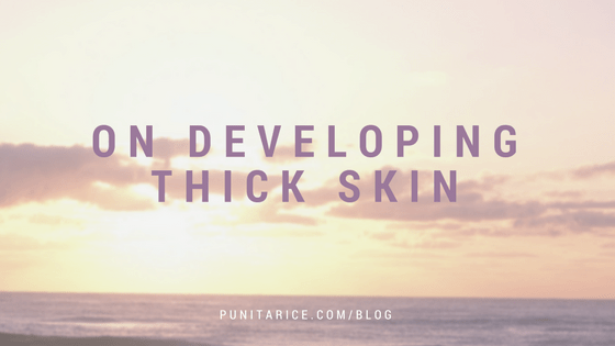 developing thick skin