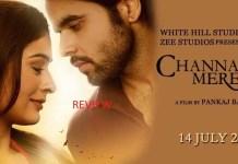 Channa Mereya Movie Review