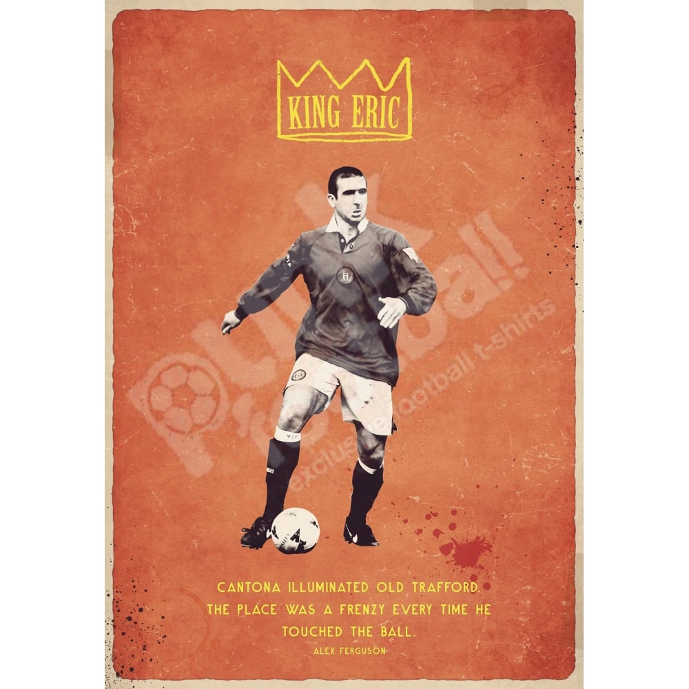 """This profile is just for football fans particularly the king eric cantona. Eric Cantona """"King Eric"""" Vintage Poster"""