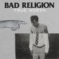Bad Religion - True North (Cover Artwork)