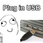 Intentando conectar un cable USB… [Humor]