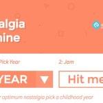 The Nostalgia Machine: Encuentra la música que marcó tu infancia