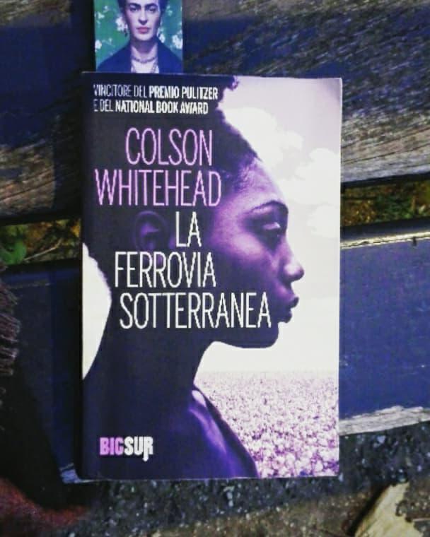 La ferrovia sotterranea di Colson Whitehead