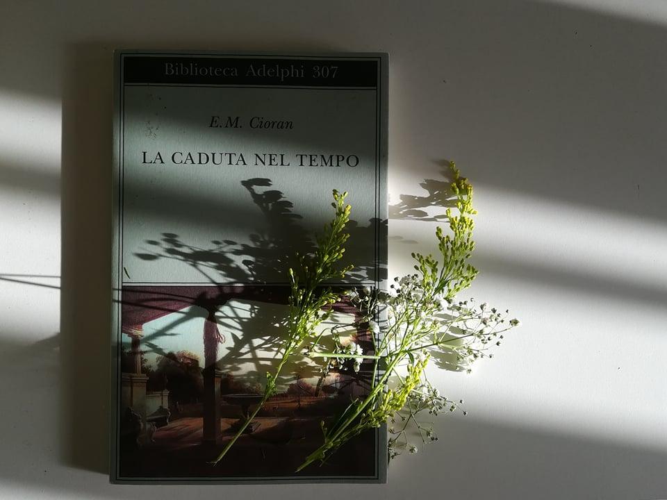 Emil Cioran e La Caduta nel tempo