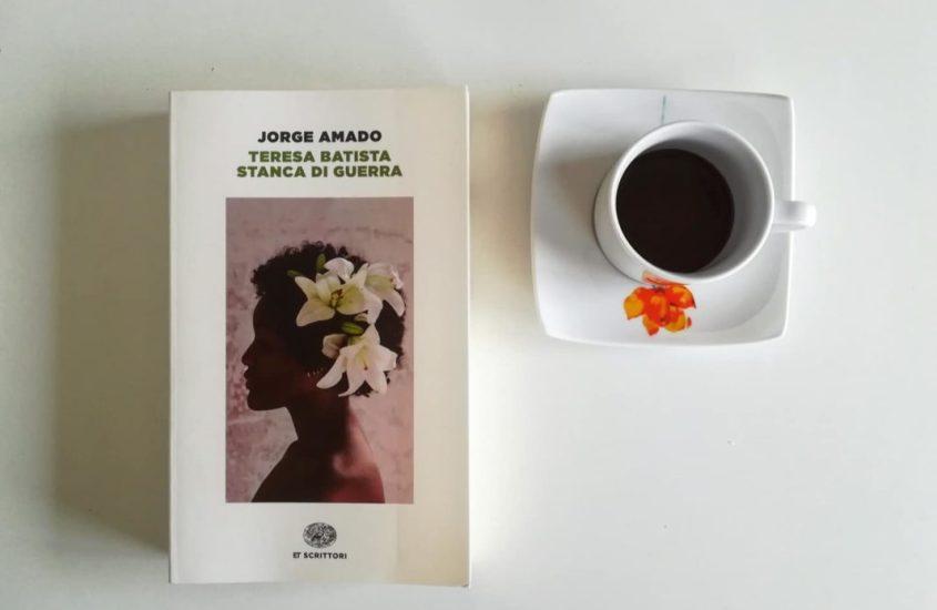 Teresa Batista stanca di guerra di Jorge Amado