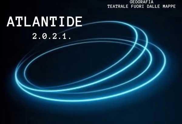 Proseguono i nuovi appuntamenti online di ATLANTIDE 2.0.2.1.  Contenitore indipendente abitato da artisti della scena contemporanea