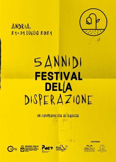Al via oggi la V edizione del Festival della Disperazione