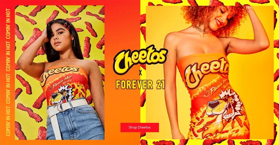 Cheetos, absolutely killing it at Forever 21