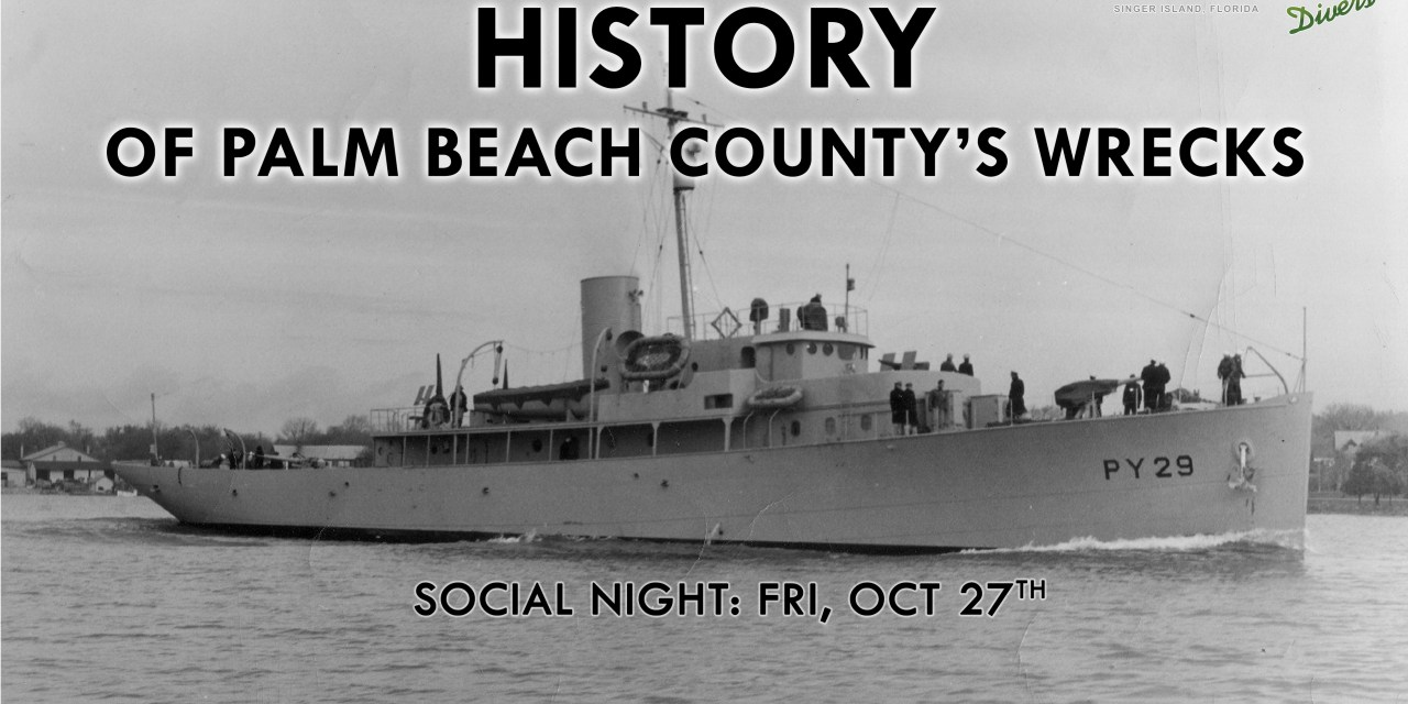 SOCIAL NIGHT: HISTORY OF LOCAL WRECKS