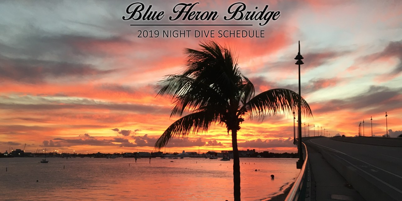 2019 BLUE HERON BRIDGE NIGHT DIVE SCHEDULE