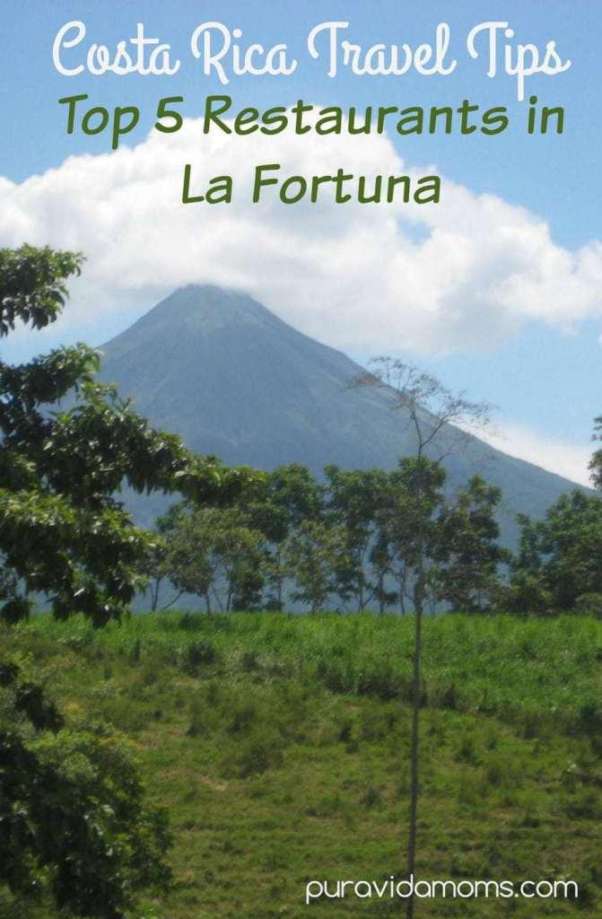 Top 5 Restaurants in La Fortuna de San Carlos Costa Rica