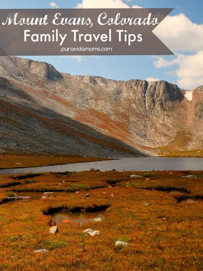 Mount Evans Colorado Family Travel Tips