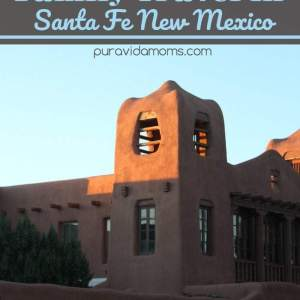 Things To Do In Santa Fe – Family Travel