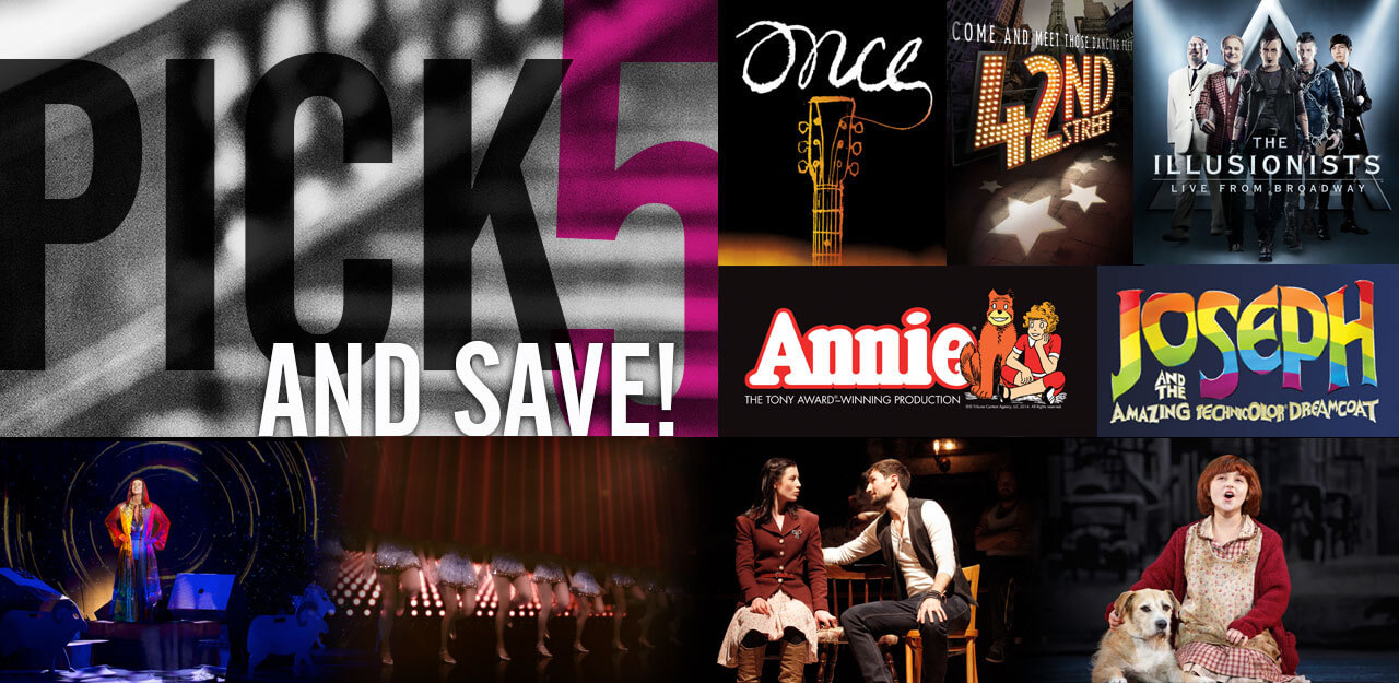 Pick 5 or more performances and save up to 15%