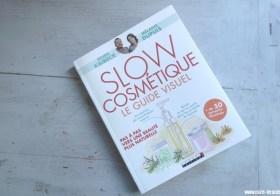 Prête à passer à la Slow Cosmétique ?