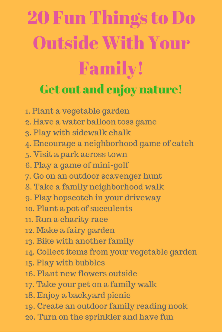 20 Fun Things to Do Outside With Your Family