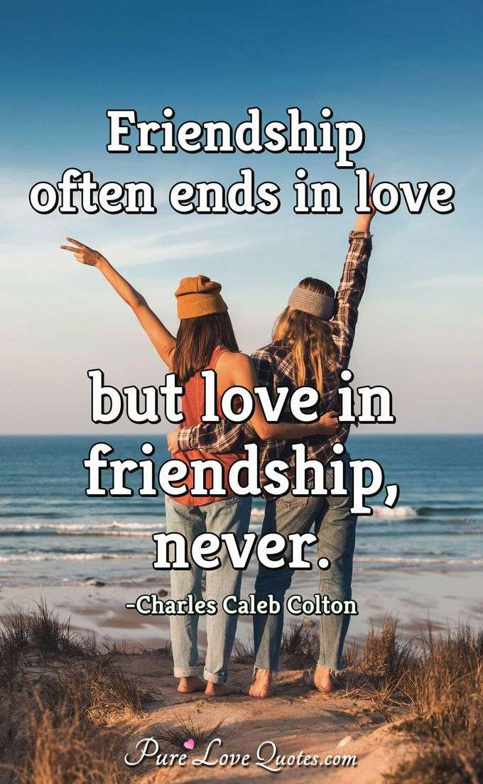 Quotes About Friendship And Love Inspiring Quotes