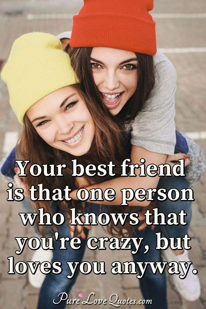 your best friend is