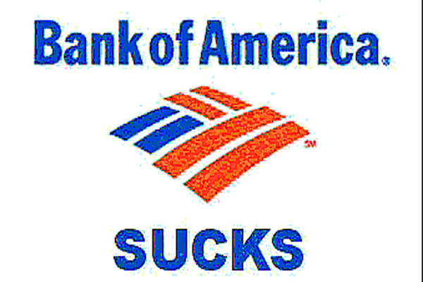Bank of America Stinks!