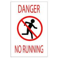 danger no running