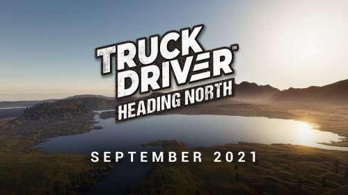 El nuevo contenido descargable Heading North pronto llegará a Truck Driver® con un nuevo mapa