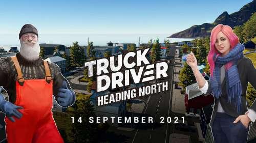 El DLC del mapa de Truck Driver® «Heading North» se lanzará el 14 de Septiembre