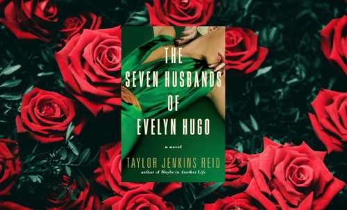 Reseña del libro «Los siete maridos de Evelyn Hugo» de Taylor Jenkins Reid