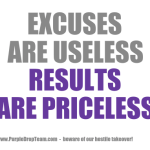 Excuses Are Useless