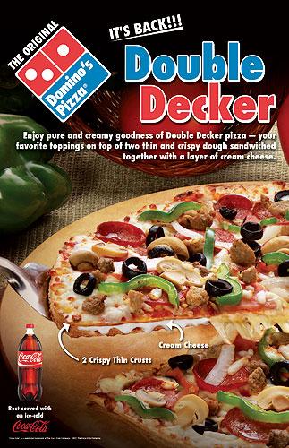 Domino's Pizza Double Decker Pizza with Cream Cheese