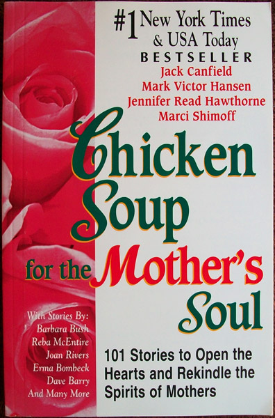 Chicken Soup for the Mothers Soul