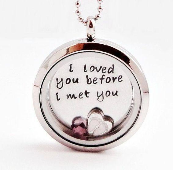 I loved you before I met you - living locket